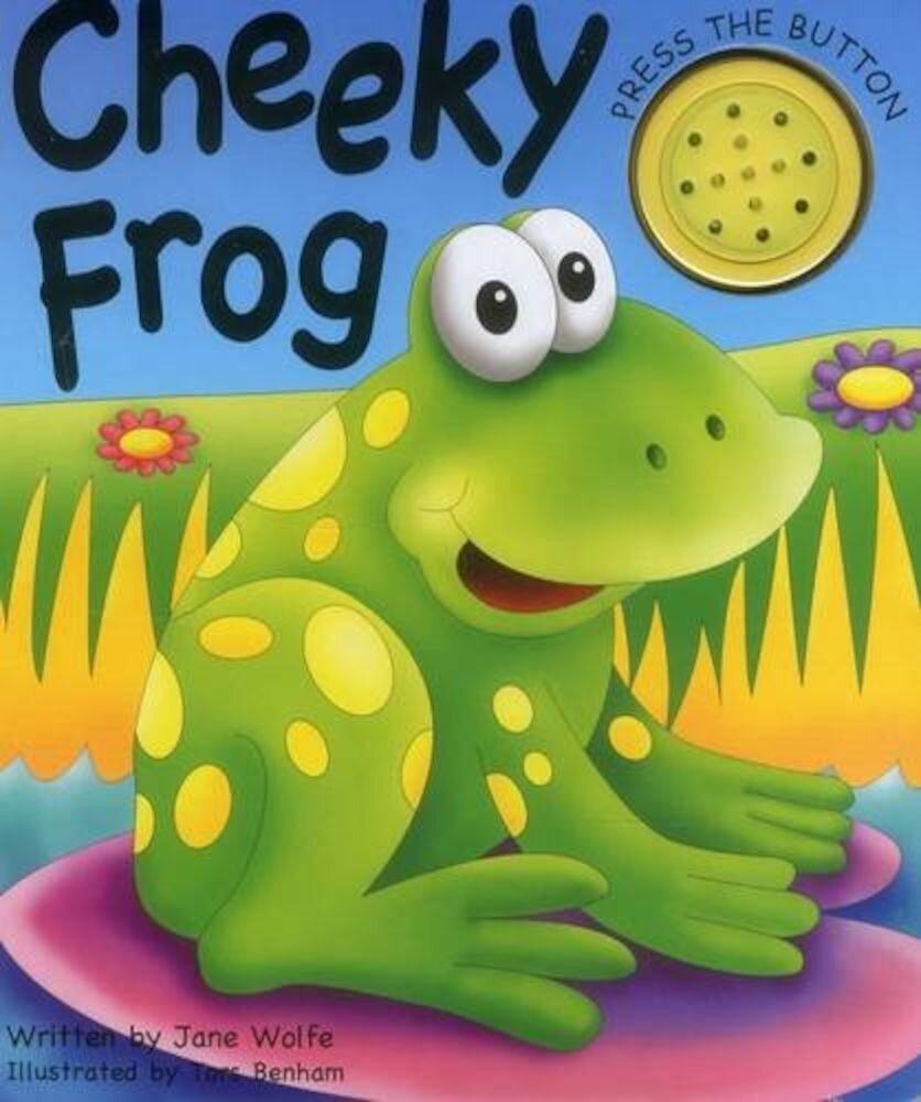 Coperta Carte Noisy Book: Cheeky Frog