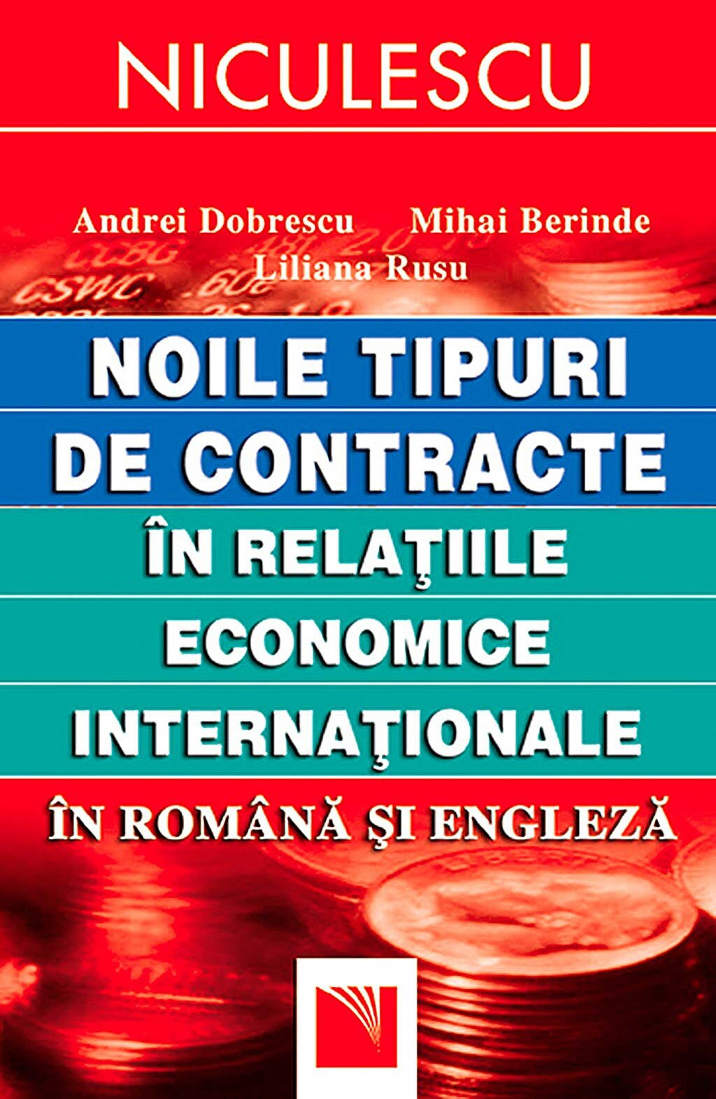 Noile tipuri de contracte in relatiile economice internationale in romana si engleza (eBook)