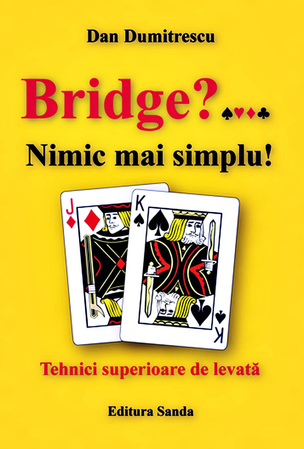 Bridge? Nimic mai simplu! Tehnici superioare de levata (eBook)