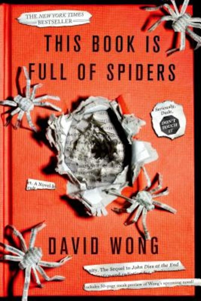 This Book Is Full of Spiders: Seriously, Dude, Don't Touch It, Paperback
