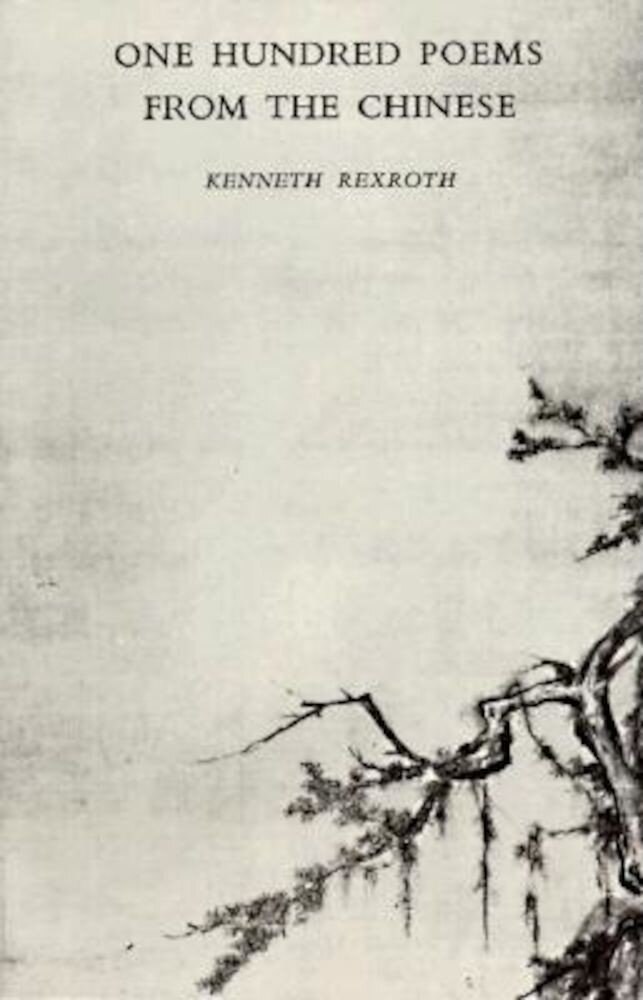 One Hundred Poems from the Chinese, Paperback