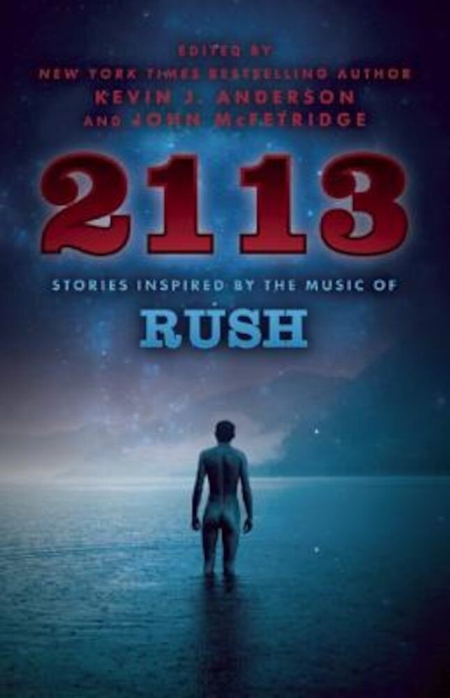 2113: Stories Inspired by the Music of Rush, Paperback