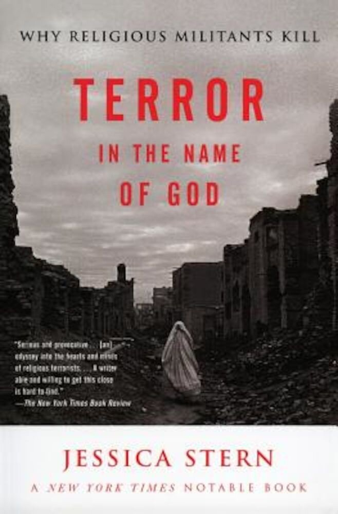 Terror in the Name of God: Why Religious Militants Kill, Paperback