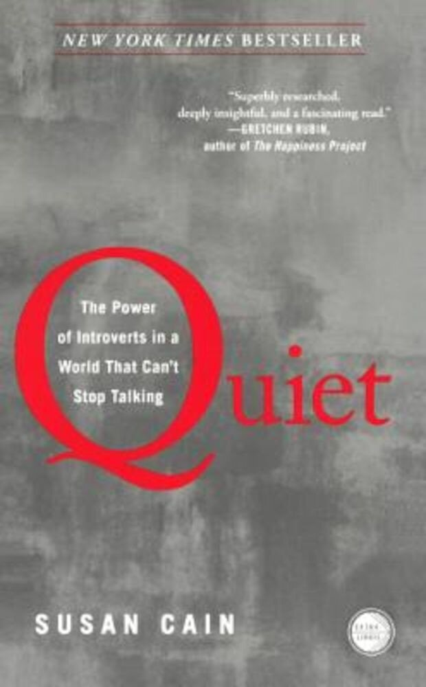 Quiet: The Power of Introverts in a World That Can't Stop Talking, Hardcover