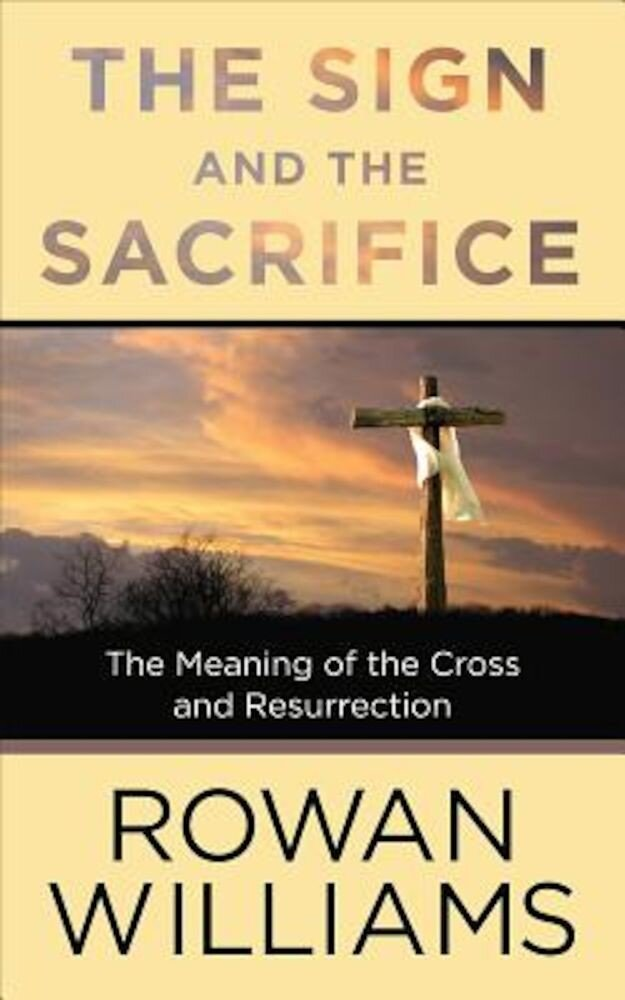 The Sign and the Sacrifice, Paperback