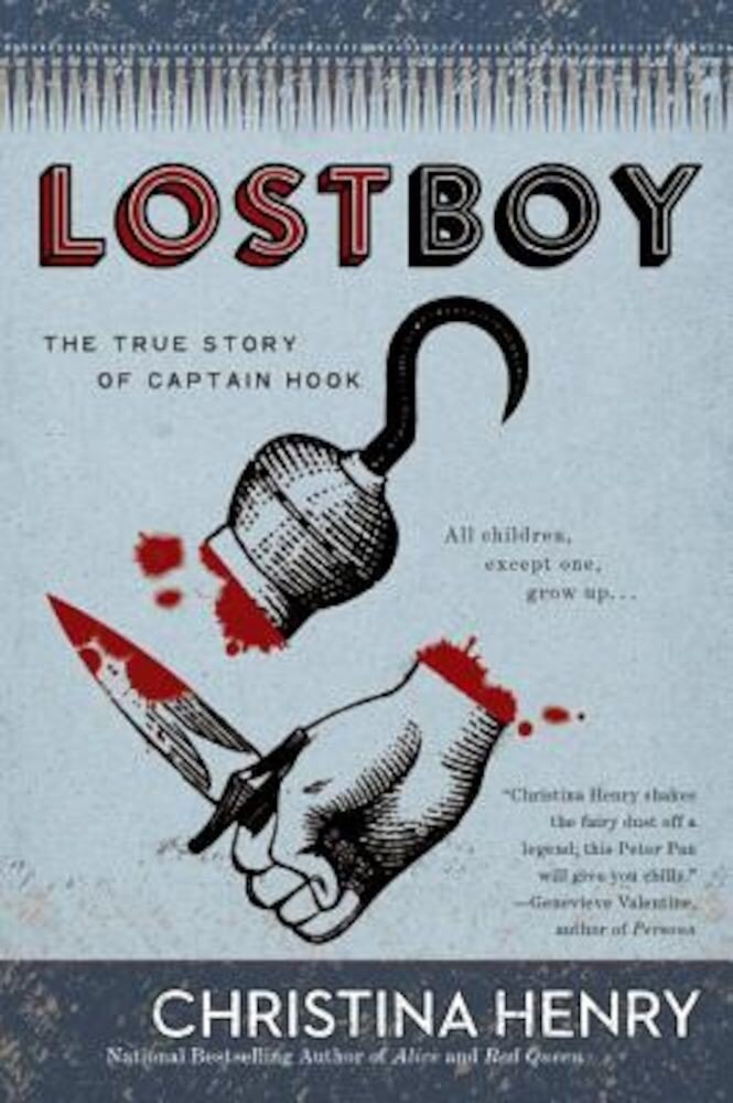 Lost Boy: The True Story of Captain Hook, Paperback