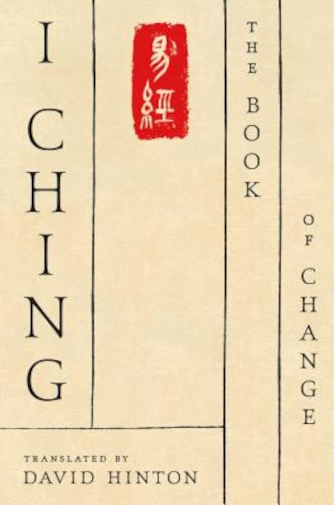 I Ching: The Book of Change: A New Translation, Paperback