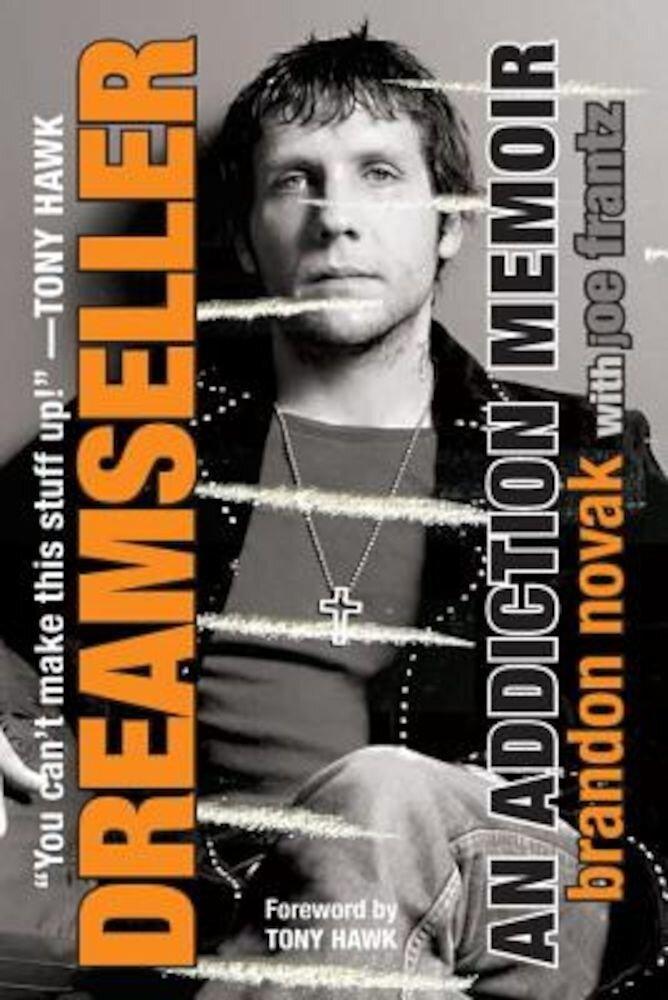Dreamseller: An Addiction Memoir, Paperback