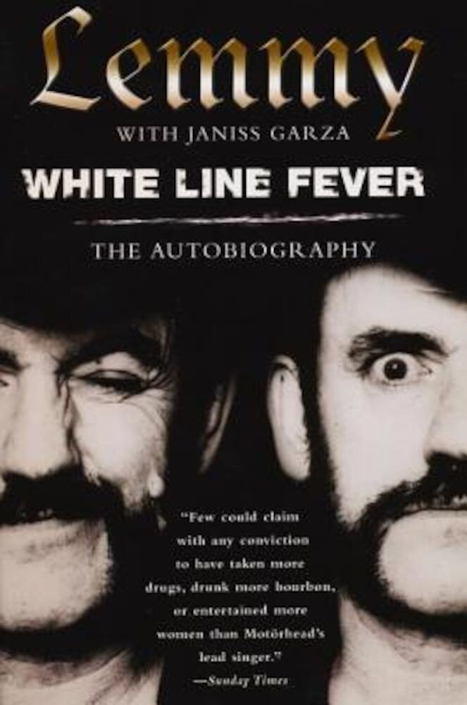 White Line Fever: The Autobiography: The Autobiography, Paperback
