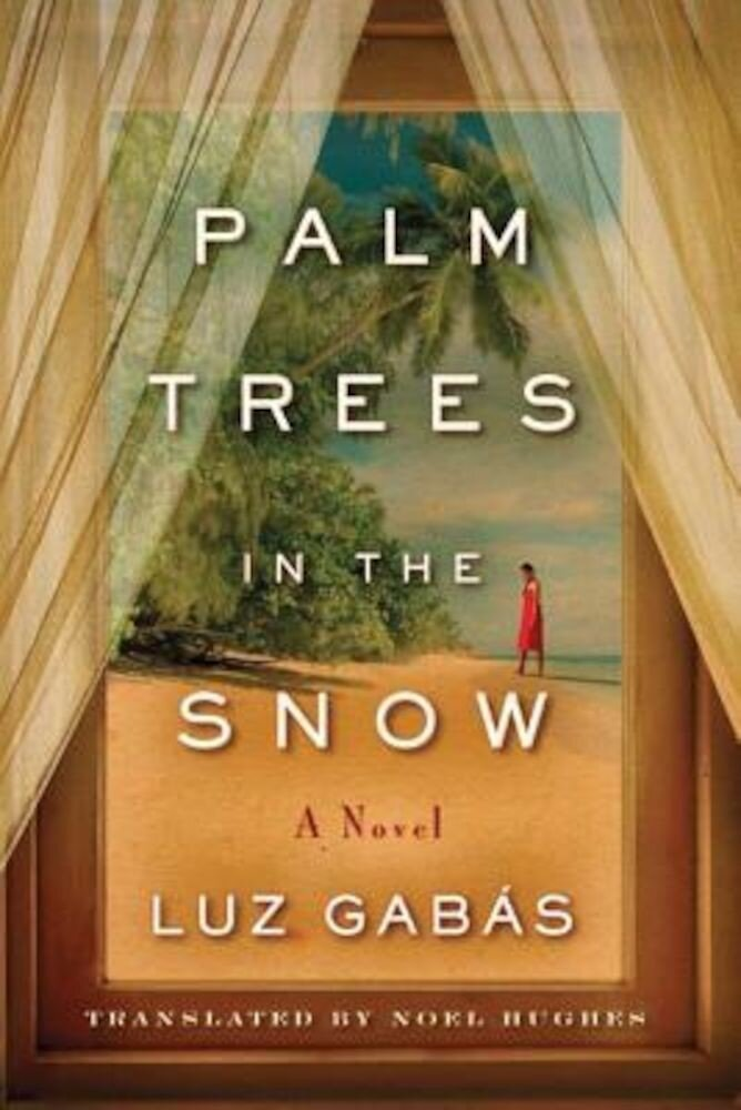 Palm Trees in the Snow, Paperback