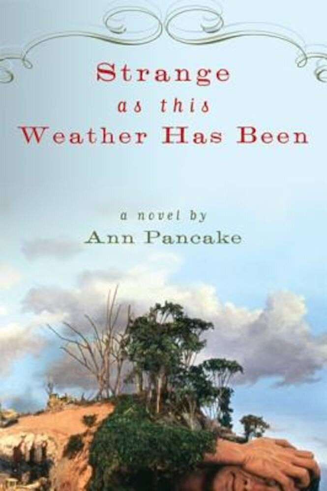 Strange as This Weather Has Been, Paperback