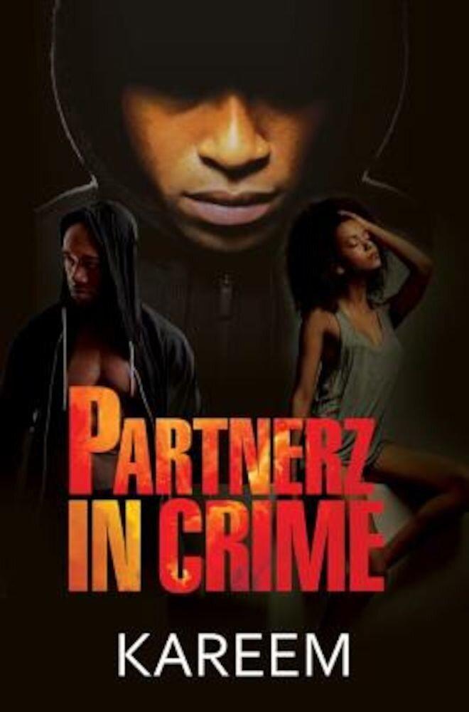 Partnerz in Crime, Paperback