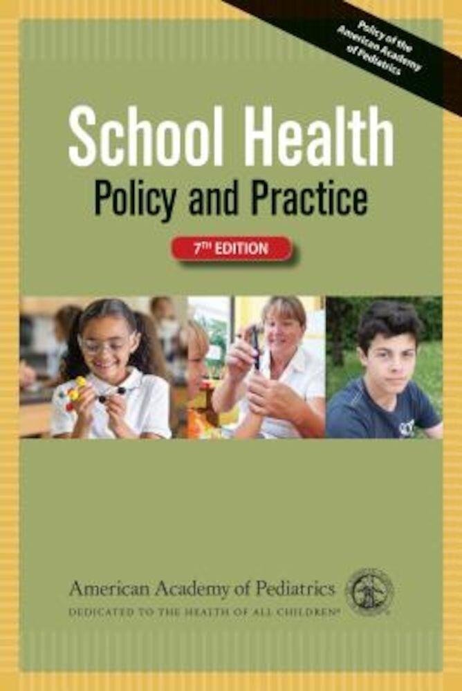 School Health: Policy and Practice, Paperback