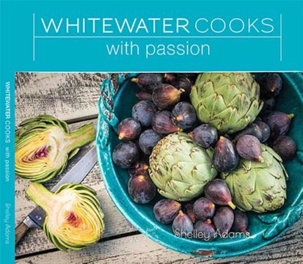 Whitewater Cooks with Passion, Paperback