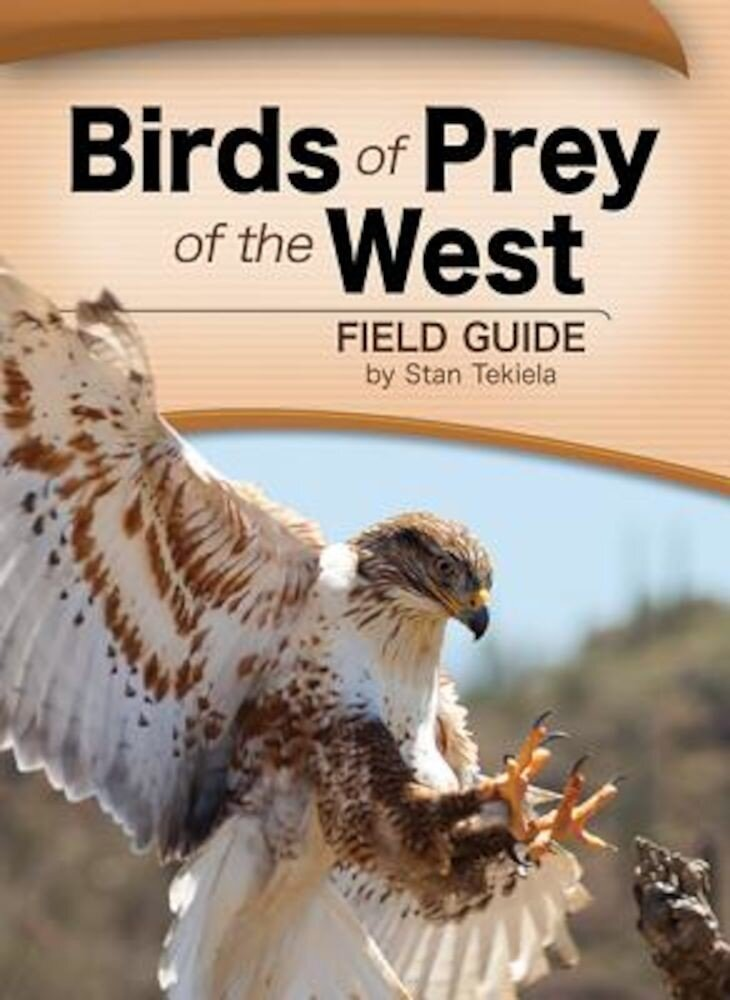 Birds of Prey of the West Field Guide, Paperback