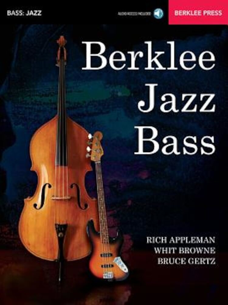 Berklee Jazz Bass: Acoustic & Electric, Paperback