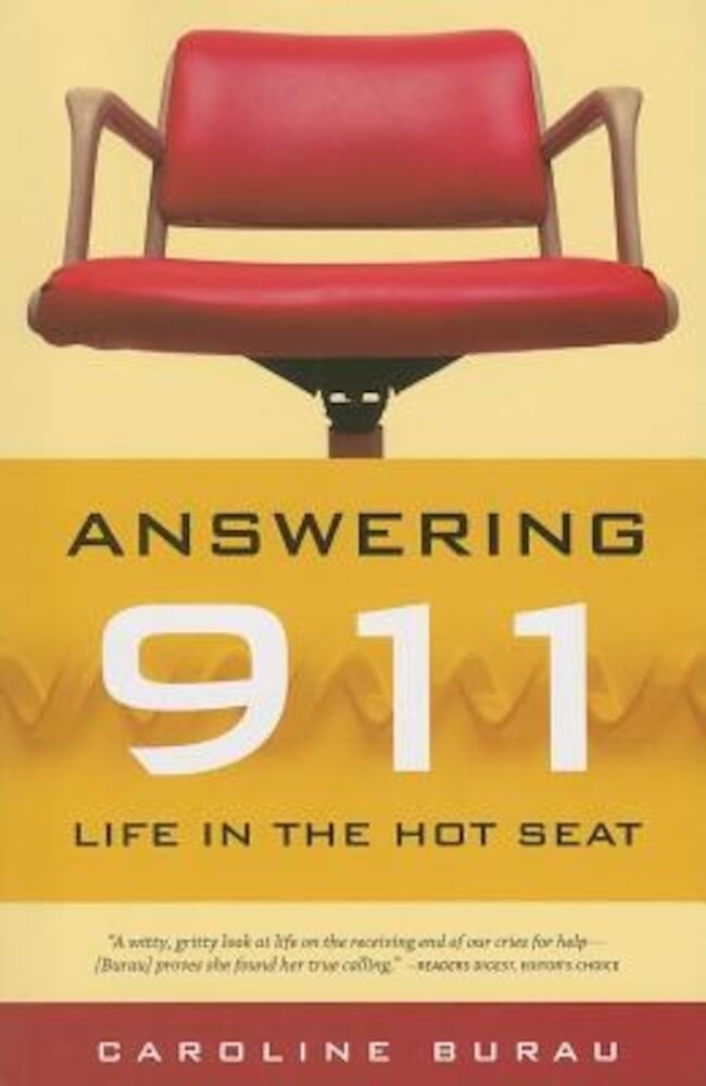 Answering 911: Life in the Hot Seat, Paperback