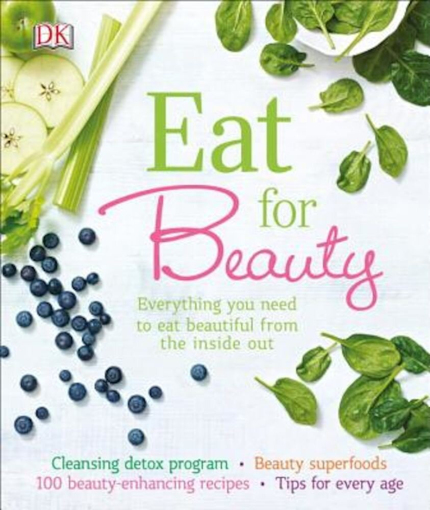 Eat for Beauty, Hardcover