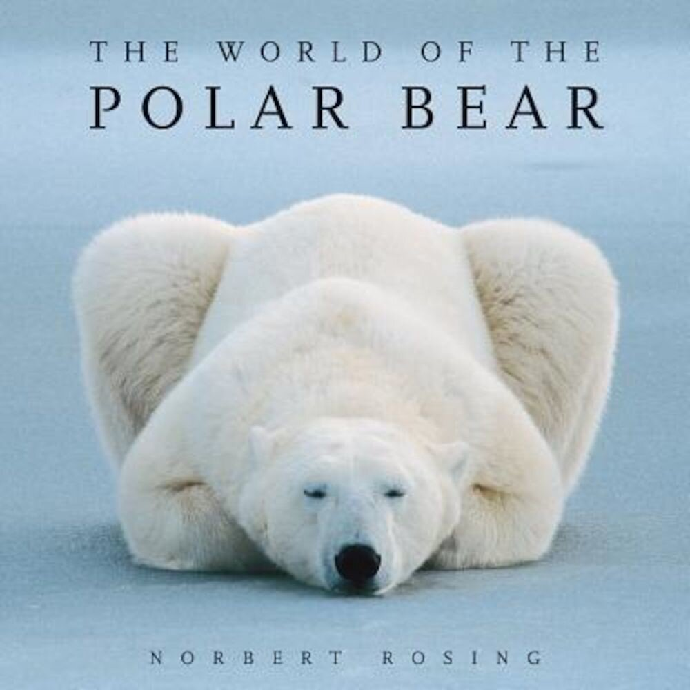 The World of the Polar Bear, Paperback