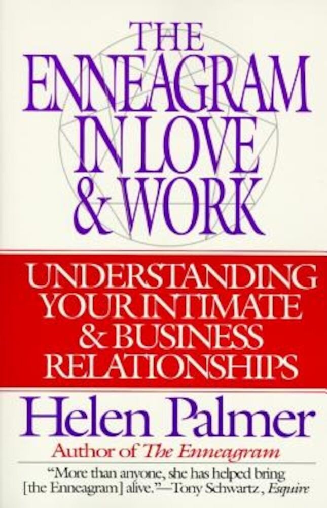 The Enneagram in Love and Work: Understanding Your Intimate and Business Relationships, Paperback