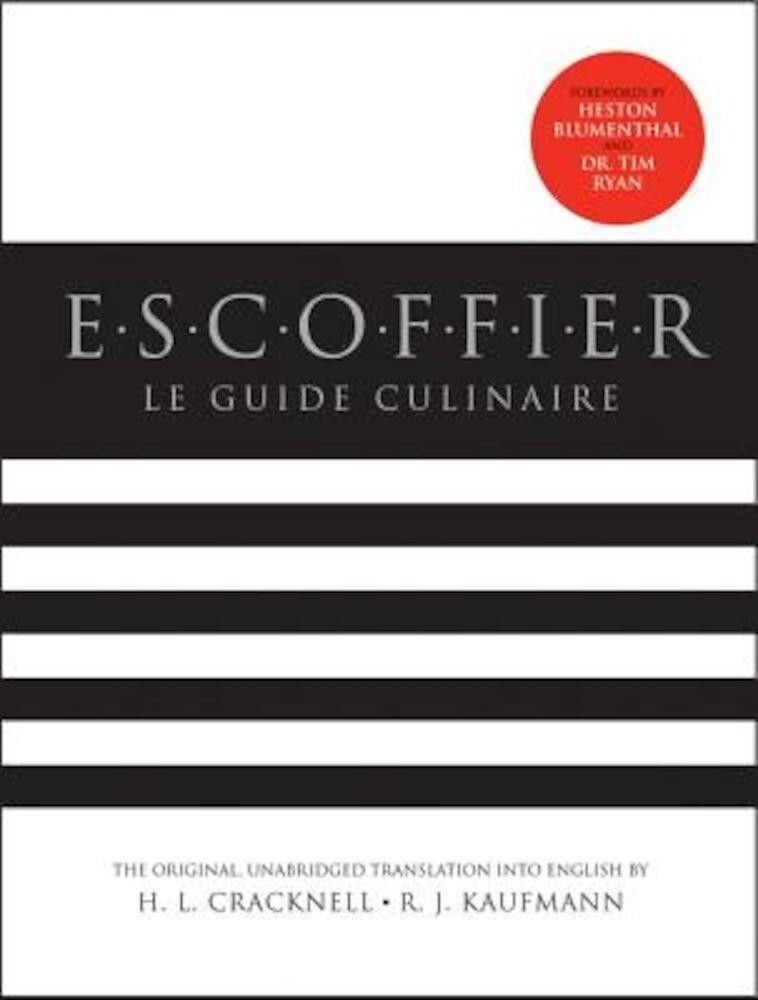 Escoffier: Le Guide Culinaire, Hardcover