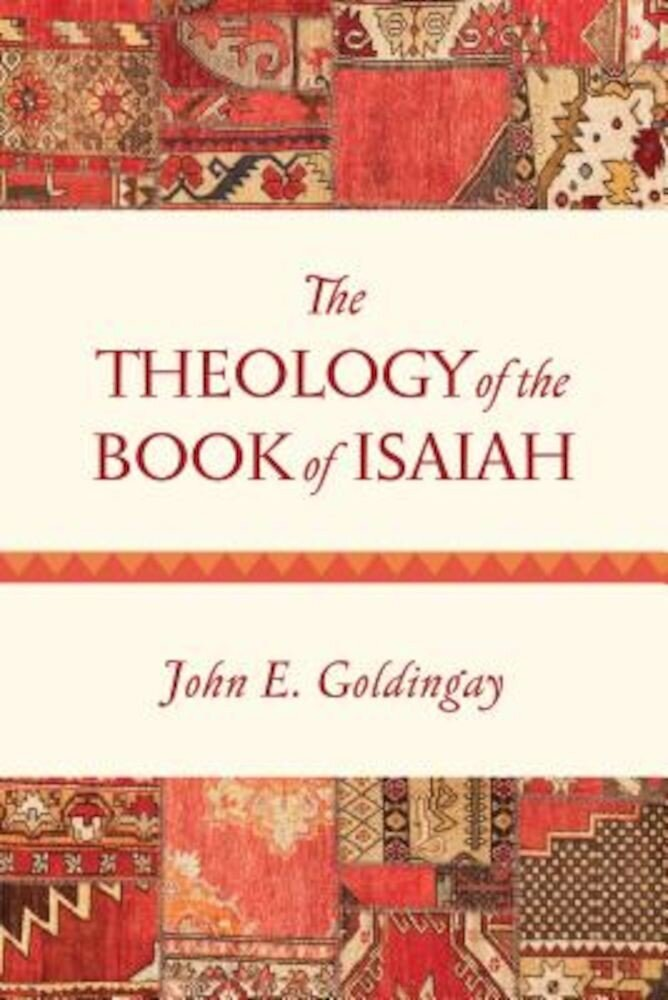 The Theology of the Book of Isaiah, Paperback