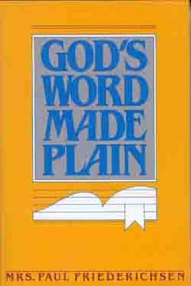 Gods Word Made Plain, Paperback