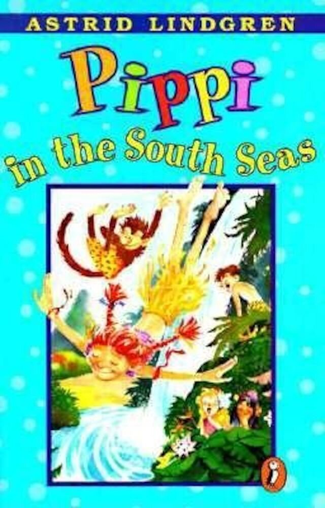 Pippi in the South Seas, Paperback
