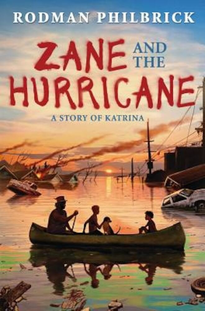 Zane and the Hurricane: A Story of Katrina, Hardcover