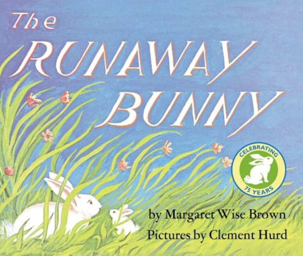 The Runaway Bunny Lap Edition, Hardcover