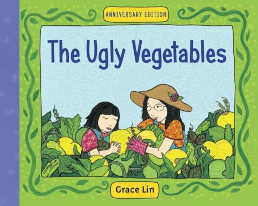 The Ugly Vegetables, Hardcover