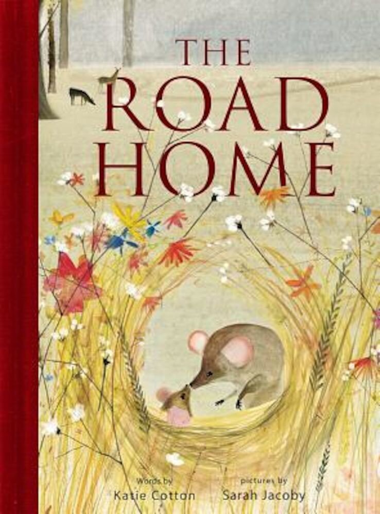 The Road Home, Hardcover