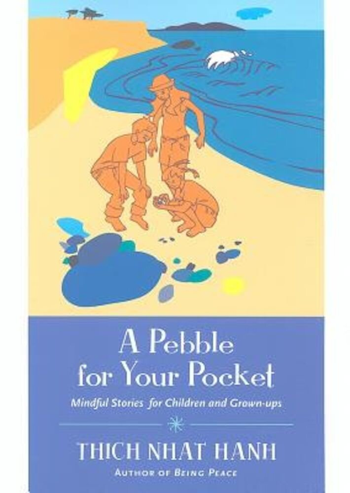 A Pebble for Your Pocket: Mindful Stories for Children and Grown-Ups, Paperback