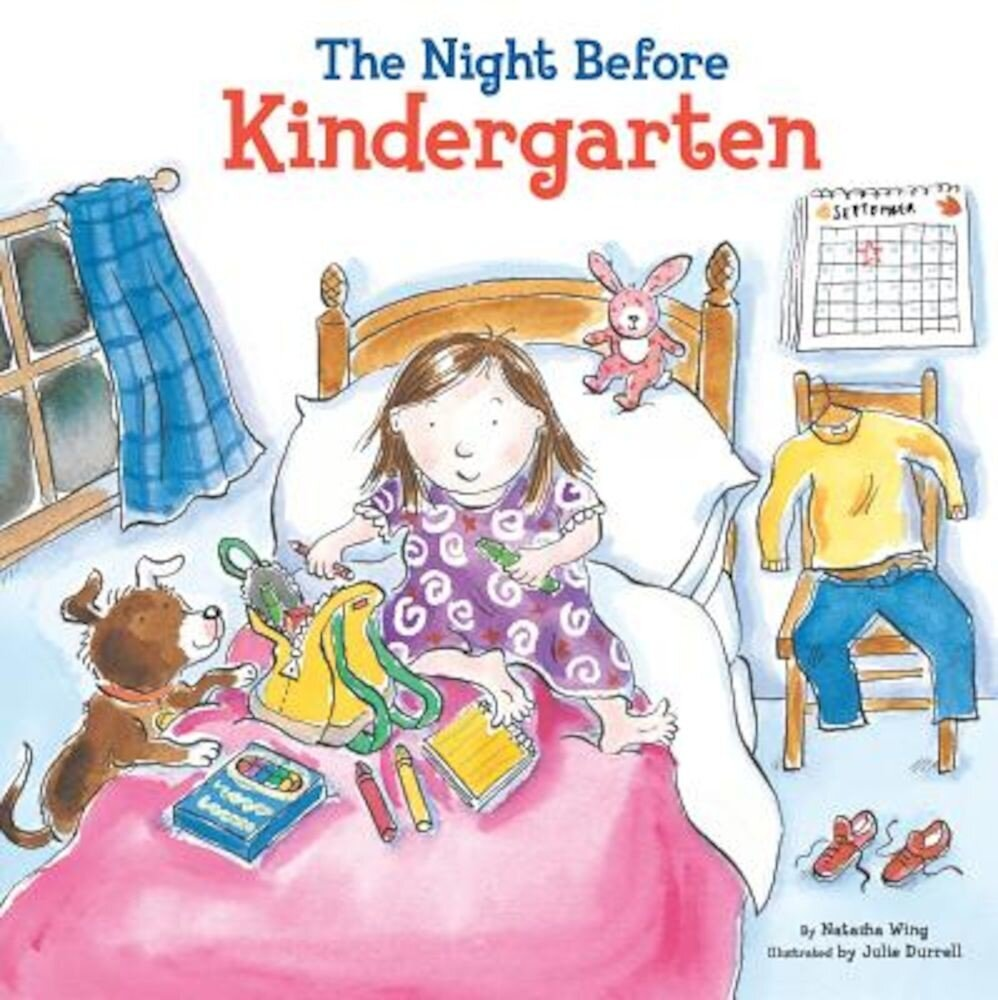 The Night Before Kindergarten, Hardcover