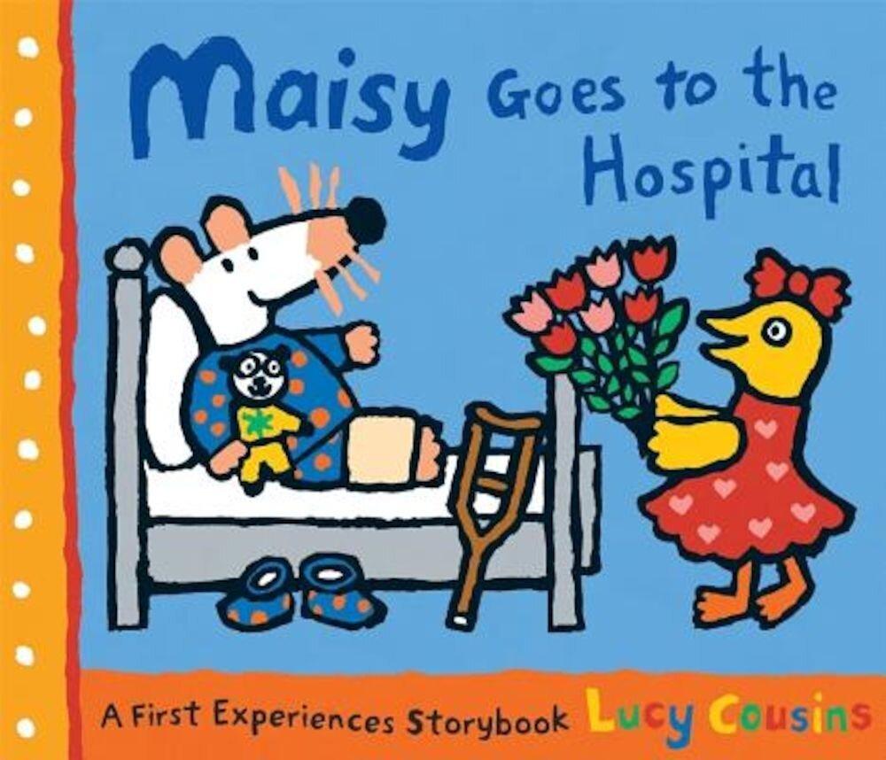 Maisy Goes to the Hospital, Paperback