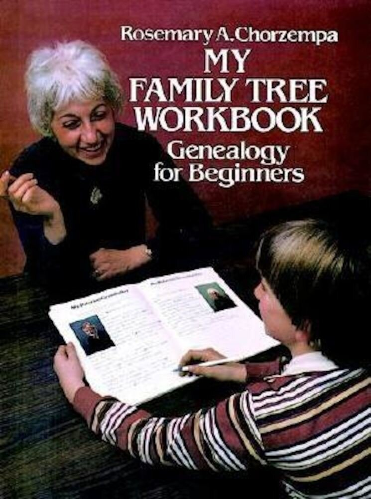 My Family Tree Workbook: Genealogy for Beginners, Paperback