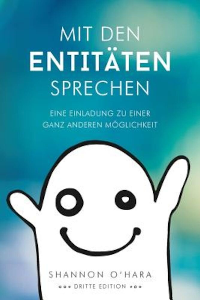 Mit Den Entitaten Sprechen - Talk to the Entities - German, Paperback