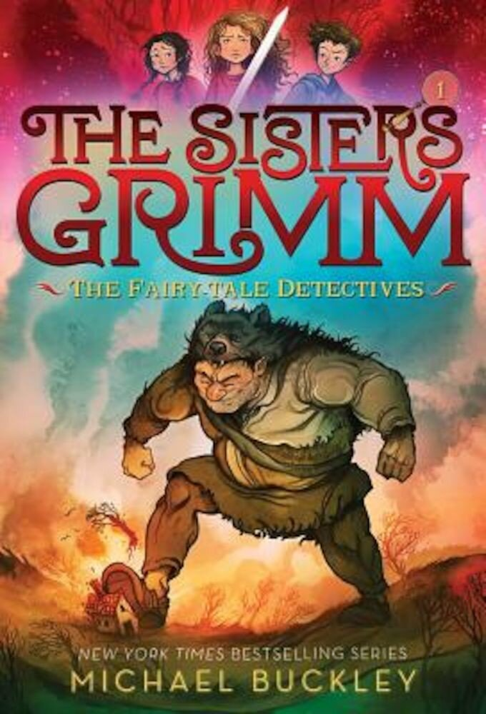 Fairy-Tale Detectives (the Sisters Grimm #1): 10th Anniversary Edition, Paperback
