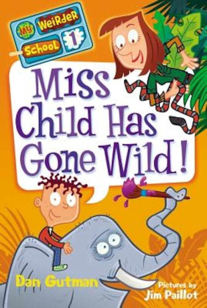 Miss Child Has Gone Wild!, Paperback