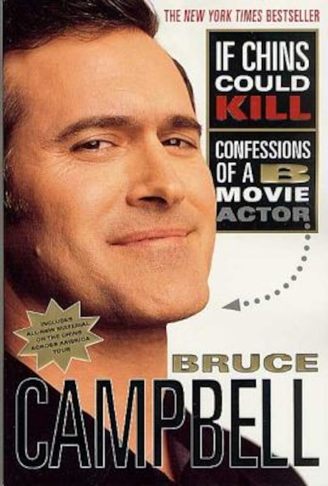 If Chins Could Kill: Confessions of A B Movie Actor, Paperback