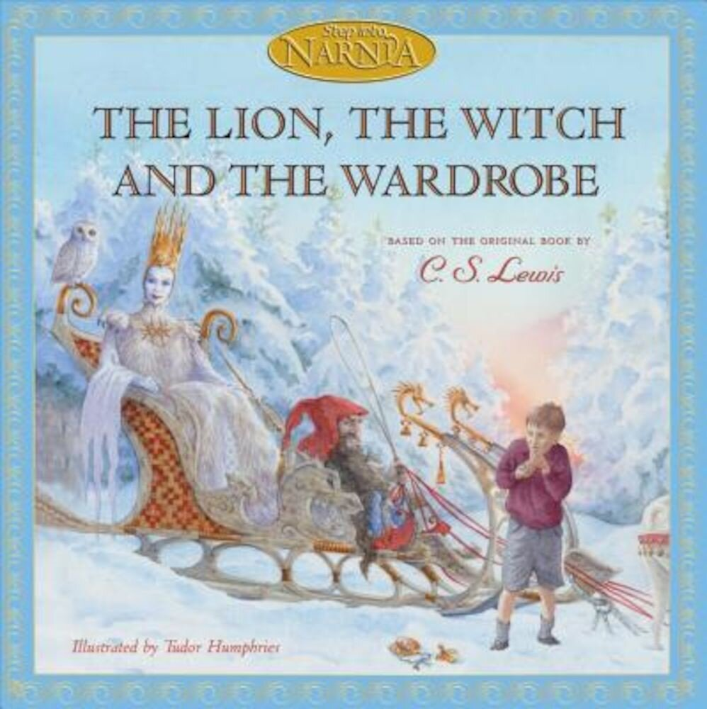 The Lion, the Witch and the Wardrobe, Hardcover