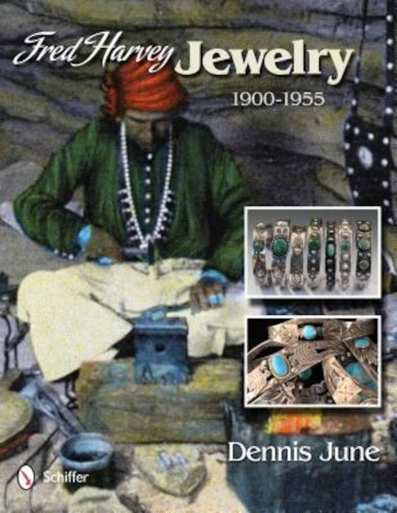 Fred Harvey Jewelry: 1900-1955, Hardcover