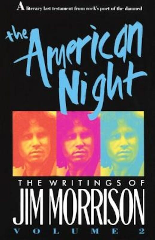 The American Night: The Writings of Jim Morrison, Paperback