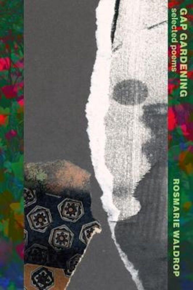 Gap Gardening: Selected Poems, Paperback