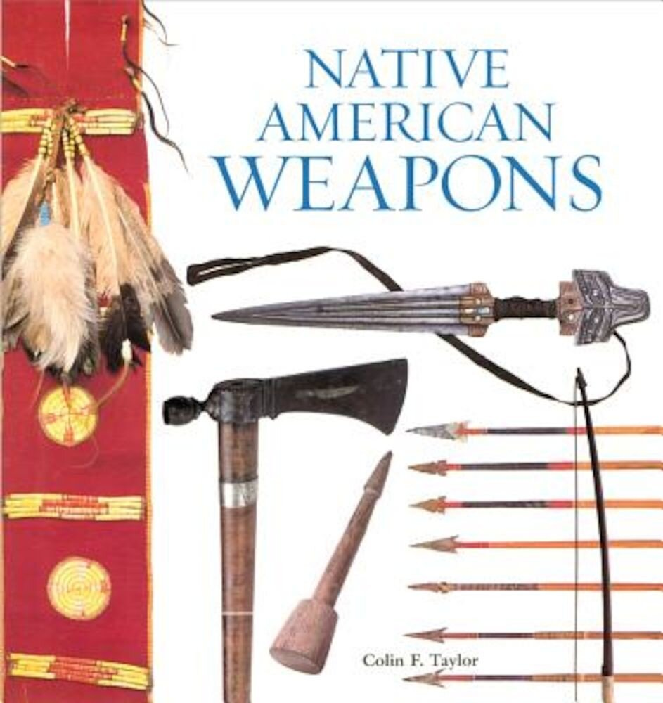 Native American Weapons, Paperback