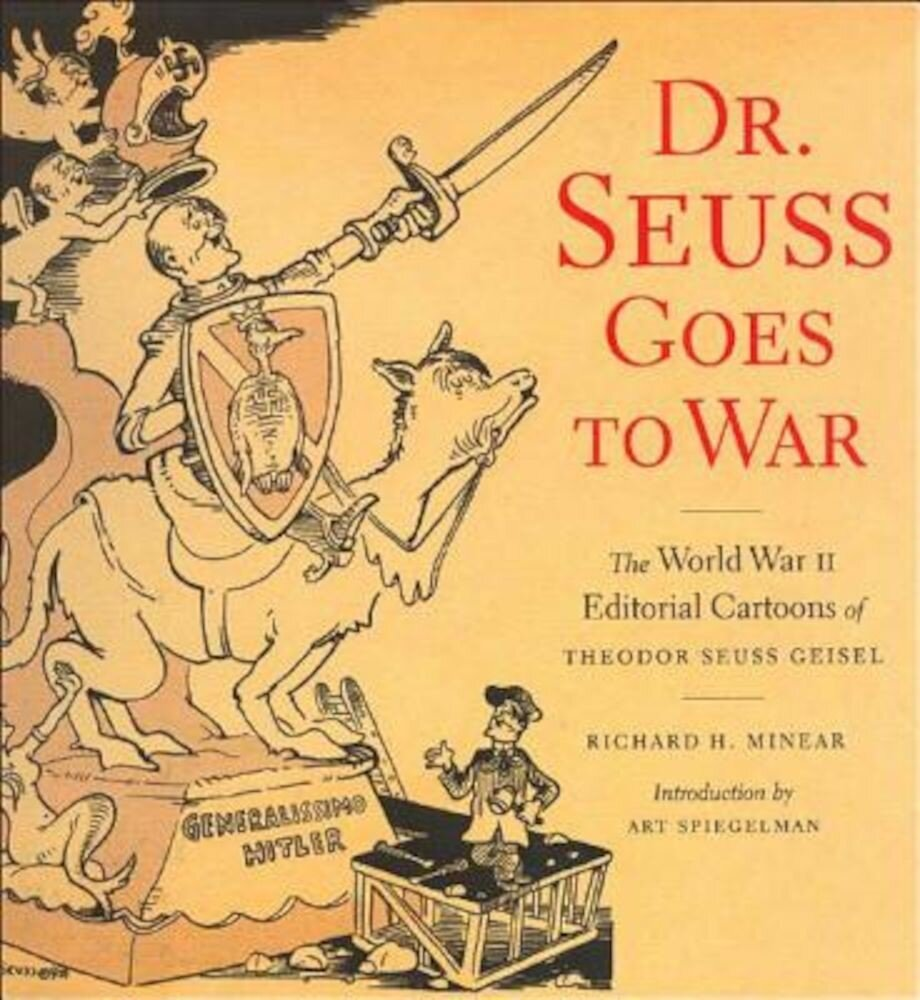 Dr. Seuss Goes to War, Paperback