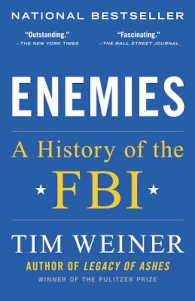 Enemies: A History of the FBI, Paperback