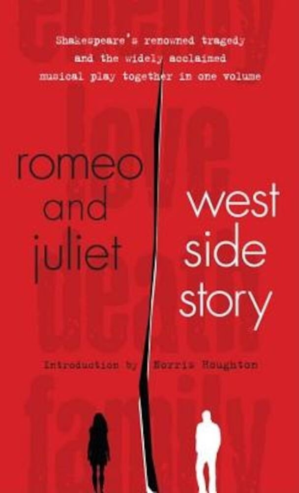 Romeo and Juliet and West Side Story, Paperback