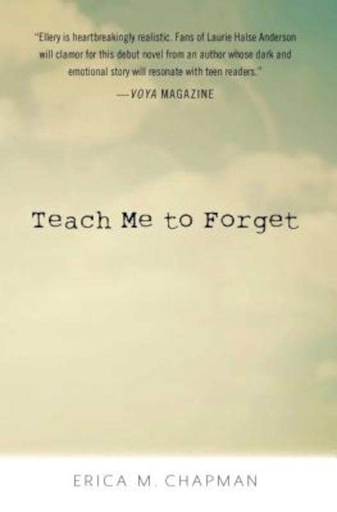 Teach Me to Forget, Hardcover
