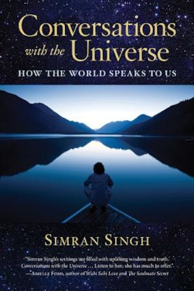 Conversations with the Universe: How the World Speaks to Us, Paperback